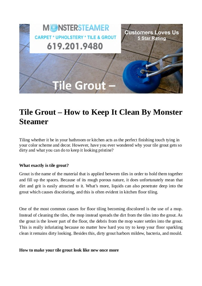 Tile Grout How To Keep It Clean By Monster Steamer