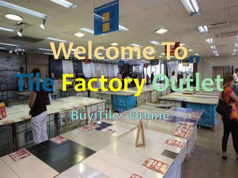 Tile Factory Outlet In Sydney - Discounted tile factory