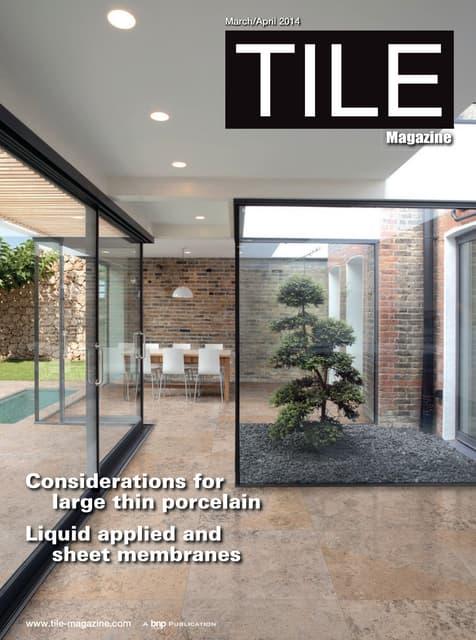 TILE Magazine (BNPMedia) March/April 2014 Issue Features an Elegant M…
