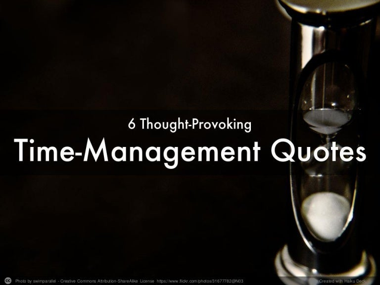 6 Thought-Provoking Time-Management Quotes