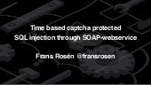 Time based CAPTCHA protected SQL injection through SOAP-webservice