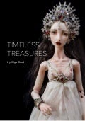 "The ""Timeless treasures"" collection of porcelain dolls by Olga Good Dolls, 2016"