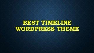 Best Timeline WordPress Theme
