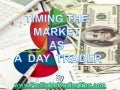 Timing the Market as a Day Trader