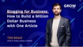 Blogging for Business: How to Build a Million Dollar Business With One Article