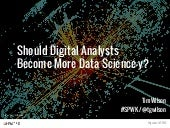 Should Digital Analysts Become More Data Science-y?