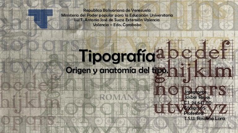 Tipografía, origen y anatomía del tipo!