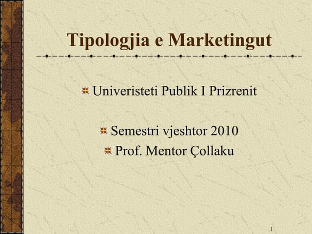 Tipologjia e marketingut   pjesa e ii