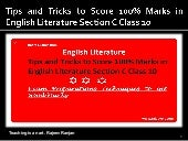 Tips and tricks to score 100% marks in english literature section c class 10  exam preparation tips for cbse  students and  english language teacher