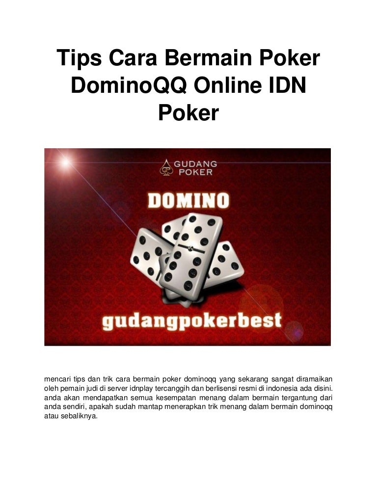 Tips Cara Bermain Poker Dominoqq Online Idn Poker