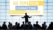 10 Tips for Connecting with Your Audience