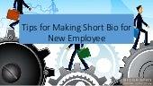 Tips for Making Short Bio for New Employee