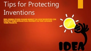 Idea Design Studio design Idea Design Studio Shares Tips For Protecting Inventions Ideadesignstudioreviews