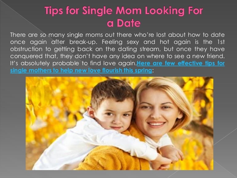 single mothers dating again