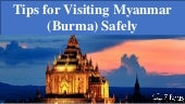 Tips for visiting myanmar (burma) safely