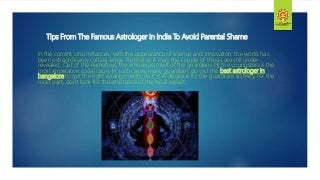 Tips from the famous astrologer in india to
