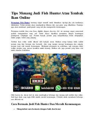 Tips Menang Judi Fish Hunter Atau Tembak Ikan Online