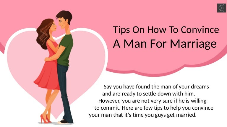 When a man is ready to marry