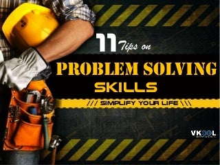 11 Tips On Problem Solving Skills - Overcome Difficulties