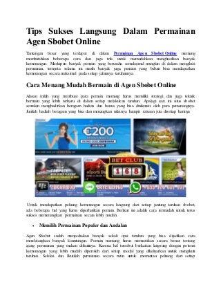 Tips sukses langsung dalam permainan agen sbobet online