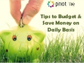 Tips to budget and save money on daily basis