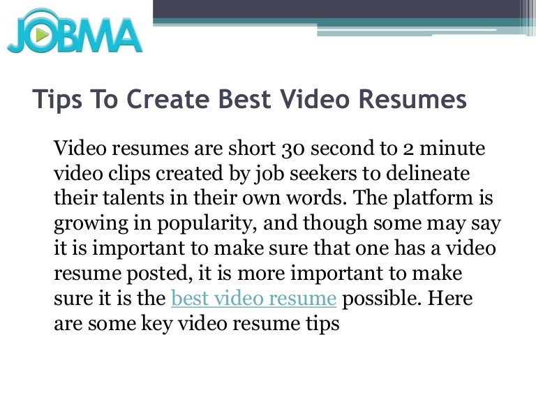 tips to create best video resumes - How To Make The Best Resume Possible