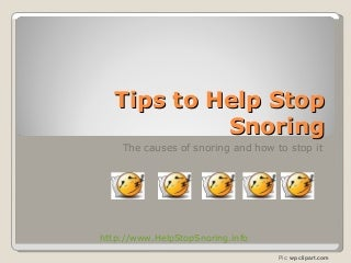Tips To Help Stop Snoring - What Causes Snoring and How To Cure It