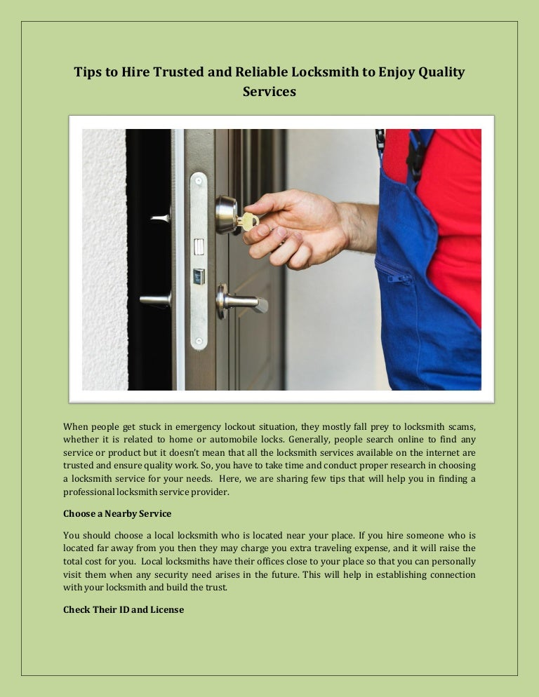 Tips to hire trusted and reliable locksmith to enjoy quality