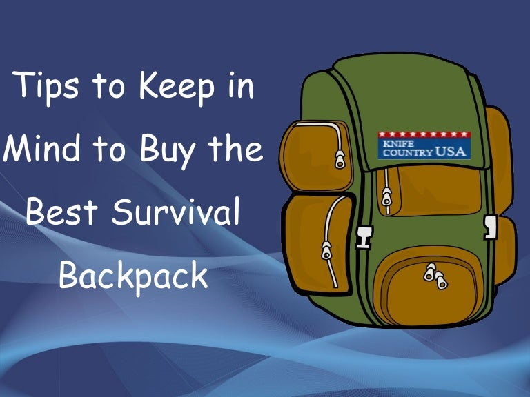 Tips to keep in mind to buy the best survival backpack Knife