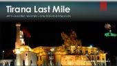 Tirana Last Mile short