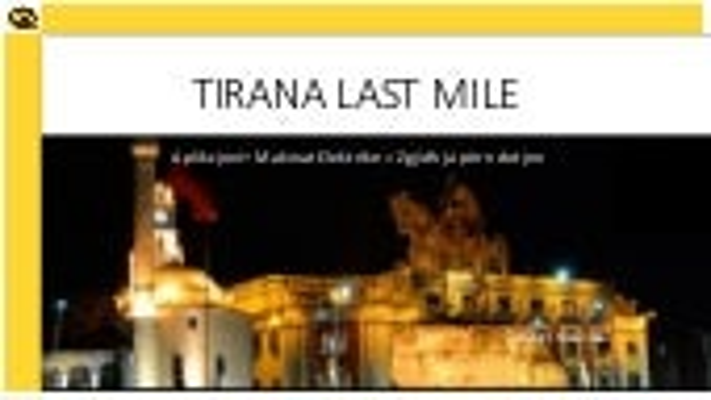 Tirana Last Mile Shqip Long