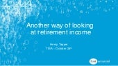 Another way of looking at retirement income