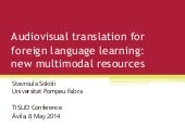 Audiovisual Translation for Foreign Language Learning: New Multimodal Approaches