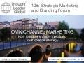 Omnichannel Marketing: How to achieve a truly integrated multichannel strategy