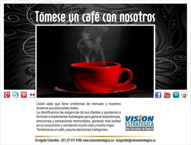 Tómese un café con nosotros