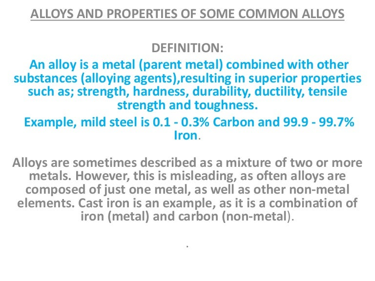 Alloys And Their Properties