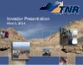 TNR Gold Investor Presentation March 2014