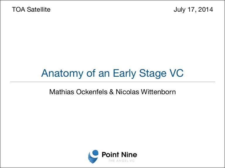 Anatomy Of An Early Stage Vc Berlin Tech Open Air 2014 Satellite Ev