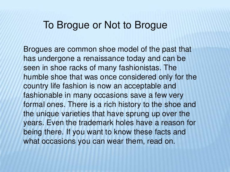 To brogue or not to brogue