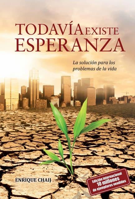 Todavia existe Esperanza - Enrique Chaij