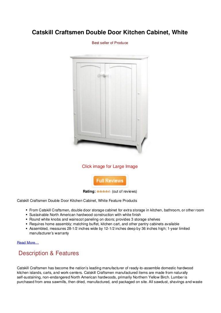 Today Catskill Craftsmen Double Door Kitchen Cabinet White