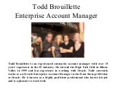 Todd brouillette enterprise account manager