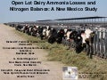 Open Lot Dairy Ammonia Losses and Nitrogen Balance: A New Mexico Study