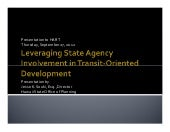 Leveraging State Agency Involvement in Transit-Oriented Development