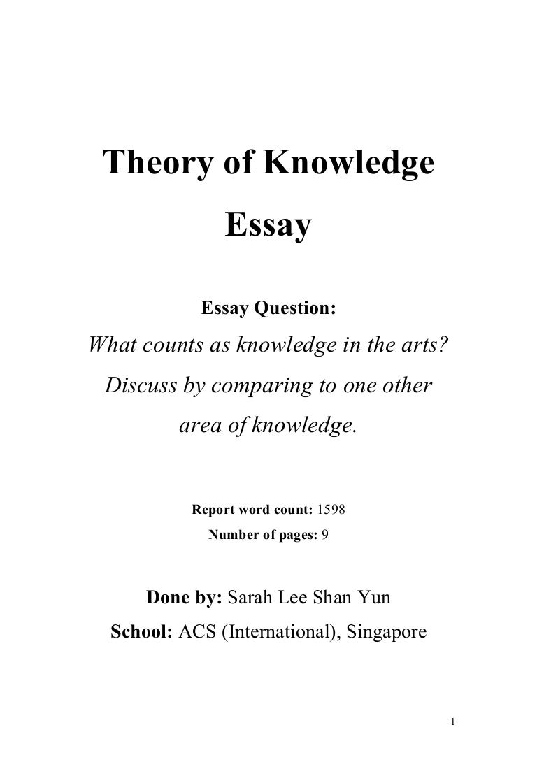 example tok essays tok theory of knowledge essay what counts as  tok theory of knowledge essay what counts as knowledge in the arts