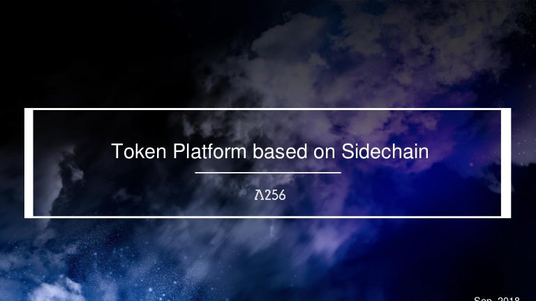 Token platform based on sidechain
