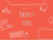 Tokens 4 Teens - Class of 2015-16 LDA Collaborative Project Presentation