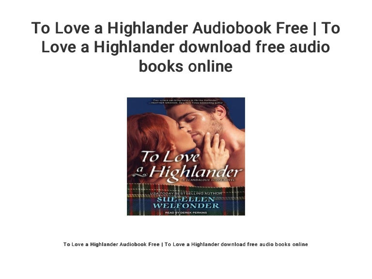 to love a highlander read online free