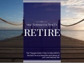 Ready to Retire - Tom Toggas