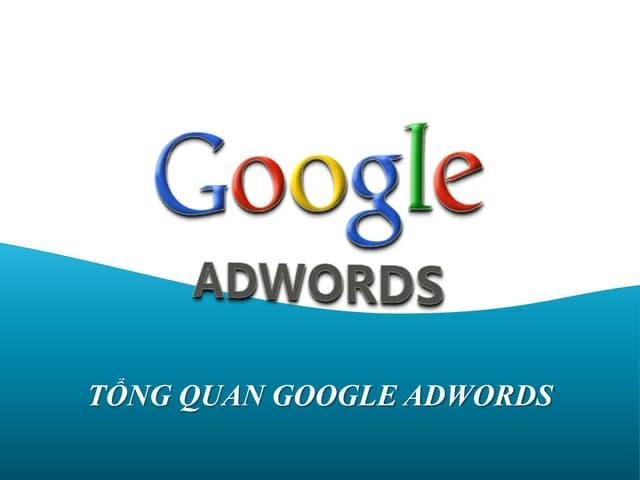 Tong quan google adwords